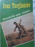 Povestirile Unui Vanator - Ivan Turgheniev ,407190