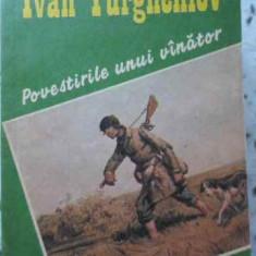 Povestirile Unui Vanator - Ivan Turgheniev, 407190 - Roman