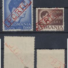 ROMANIA 1947 set 2 timbre inflatie Mihai I cu sursarj PORTO autentificate J Odor - Timbre Romania, Nestampilat