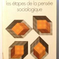 Les etapes de la pensee sociologique: Montesquieu, Comte, Marx... / Raymond Aron - Carte Sociologie
