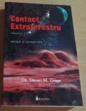 CONTACT EXTRATERESTRU VOL 1 DOVEZI SI CONSECINTE - DR.STEVEN M. GREER