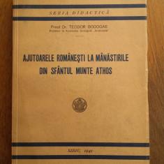 Ajutoarele Romanesti La Manastirile Din Sfantul Munte Athos, 1941 - Carti ortodoxe