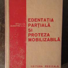 STELICA DUMITRESCU--EDENTATIA PARTIALA SI PROTEZA MOBILIZABILA
