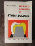 IVAN VIFOREL - METALO-CERAMICA IN STOMATOLOGIE