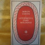 MIRON COSTIN - LETOPISETUL TARII MOLDOVEI - Istorie