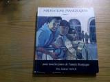 MEDITATIONS EVANGELIQUES  pour Tous les Jours de L`Annee Liturgique - 3 Volume