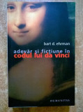 Bart D. Ehrman - Adevar si fictiune in Codul lui Da Vinci