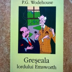 P. G. Wodehouse - Greseala lordului Emsworth - Roman