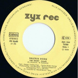 "Valerie Dore - The night (1984, ZYX) Disc vinil single 7""Italo-Disco"