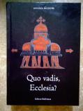 Parintele Nicodim - Quo vadis, Ecclesia? vol. 1