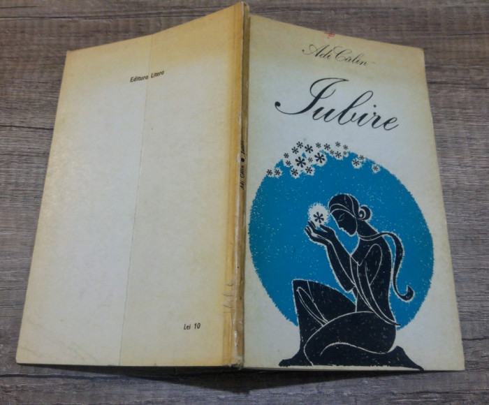 Iubire - Adi Calin/ dedicatia si semnatura autorului pentru N. Nobilescu