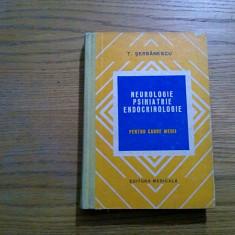 NEUROLOGIE PSIHIATRIE ENDOCRINILOGIE * pentru Cadre Medii - Tudor Serbanescu - Carte Neurologie