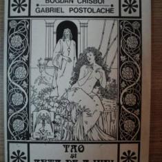 TAO SI ARTA DE A IUBI de BOGDAN CRISBOI, GABRIEL POSTOLACHE, 2001 - Carte Arta populara