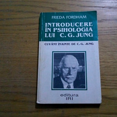 INTRODUCERE IN PSIHOLOGIA LUI C.G. JUNG - Frieda Fordham - 1998, 205 p. - Carte Psihologie
