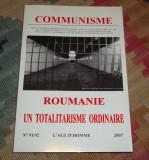 Revista Communisme - Roumanie un totalitarisme ordinaire (2007)