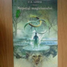 N2 Nepotul Magicianului - C S Lewis - cronicile din Narnia volumul 1 - Carte de povesti