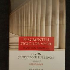 Hans von Arnim – Fragmentele stoicilor vechi. Zenon si discipolii lui Zenon - Roman, Anul publicarii: 1987