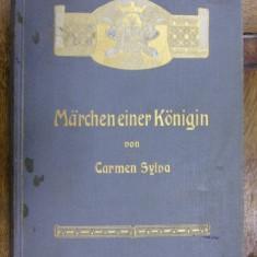 CARMEN SYLVA ,MARCHEN EINER KONINGEN , BONN, 1901