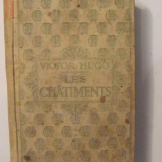 "PVM - Victor HUGO ""Les Chatiments"" editia 1870 limba franceza"