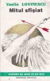 Mitul sfasiat - Vasile Lovinescu