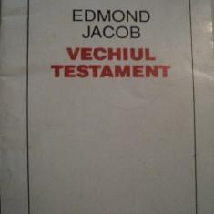 VECHIUL TESTAMENT de EDMOND JACOB, TRADUCERE de CRISTIAN PREDA, 1993 - Carti Crestinism