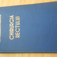 F. MANDACHE--CHIRURGIA RECTULUI - 1957 - Carte Chirurgie