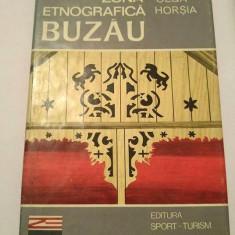 (D) Zona etnografica Buzau - Olga Horsia, Ed. Sport Turism 1981 - Carte traditii populare