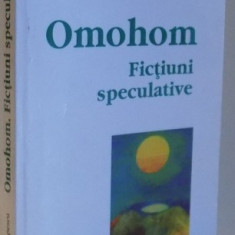 OMOHOM, FICTIUNI SPECULATIVE de CRISTIAN TUDOR POPESCU, 2000 - Roman