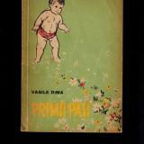 Primii pasi, poezii despre bebelusi - Vasile Dima - Carte de povesti