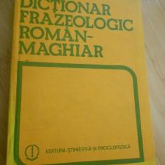 BELA KELEMEN--DICTIONAR FRAZEOLOGIC ROMAN - MAGHIAR - 1984 - Curs Limba Maghiara