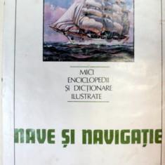 NAVE SI NAVIGATIE, BUCURESTI 1984-ION A. MANOLIU - Carti Mecanica