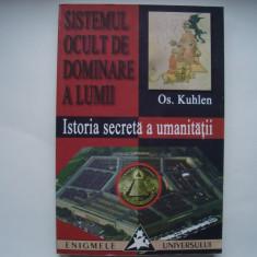 Sistemul ocult de dominare a lumii - Os.Kuhlen - Carte masonerie
