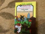 Rudyard kipling cartile copilariei bibliografie scolara completa clasele V-VIII, Alta editura, 2000