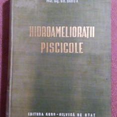 Hidroamelioratii  Piscicole - Prof. Ing. Gh. Barca, Alta editura