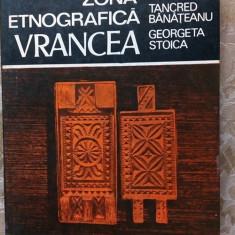 (D) Zona etnografica Vrancea, T. Banateanu, G. Stoica Ed. Sport Turism 1988 - Carte traditii populare