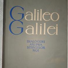 Dialoguri asupra stiintelor noi 458pag/an 1961- Galileo Galilei - Filosofie