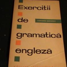 EXERCITII DE GRAMATICA ENGLEZA-C, TIN SANDULESCU-163 PG-
