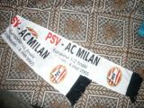 Fular de matase - Suporteri Echipa Fotbal PSV Einhoven la Meci cu AC Milan