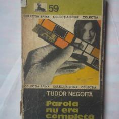 (C354) TUDOR NEGOITA - PAROLA NU ERA COMPLETA - Carte de aventura