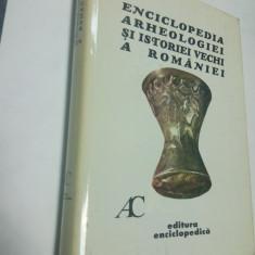 ENCICLOPEDIA ARHEOLOGIEI SI ISTORIEI VECHI A ROMANIEI  -volumul 1 - A-C