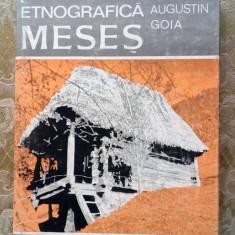 (D) Zona etnografica Meses, Ioan Augustin Goia, Ed. Sport Turism 1982 - Carte traditii populare