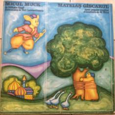 Micul Muck Mateias gascarul disc vinyl lp povesti basme pentru copii electrecord - Muzica pentru copii electrecord, VINIL