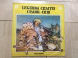 Legenda craitei craiul cris disc vinyl lp povesti pentru copii inregistrai radio, VINIL, electrecord