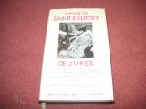 Antoine de Saint-Exupery - Oeuvres -  Colectia Pleiade (editie de lux)