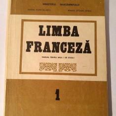 Limba Franceza ( Manual Pentru Anul I De Studiu ) - 1990 - Curs Limba Franceza