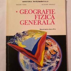 Geografie Fizica Generala - MANUAL PENTRU CLASA IX-A, 1995 - Manual scolar didactica si pedagogica, Clasa 9, Didactica si Pedagogica