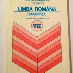 Limba Romana - Gramatica, MANUAL PENTRU CLASA VII-A, 1995 - Manual scolar didactica si pedagogica, Clasa 7, Didactica si Pedagogica
