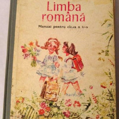 LIMBA ROMANA, MANUAL PENTRU CLASA A II A, 1983 - Manual scolar didactica si pedagogica, Clasa 2, Didactica si Pedagogica