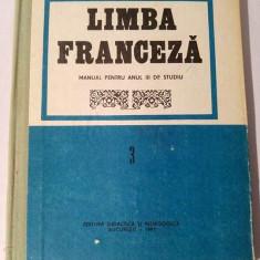Limba Franceza ( Manual Pentru Anul III De Studiu ) - 1991 - Curs Limba Franceza