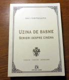 Ion I. Cantacuzino: Uzina de basme- scrieri despre cinema